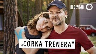 Córka trenera, czyli Sundance po polsku - Recenzja #461