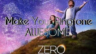 Zero trailer song., ringtone, jabtak jaban main subha sham hai.