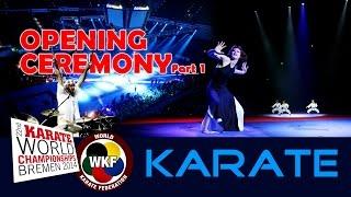 OPENING CEREMONY 22nd World Karate Championships Bremen #1