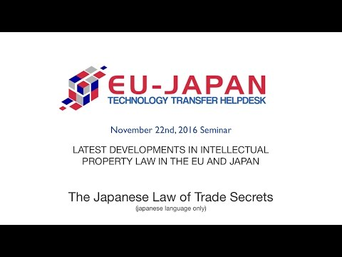 Seminar 2016, part 4 - The Japanese law of trade secrets