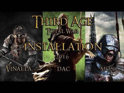 2016 | How to install Third Age Total War Disc and Steam + DAC & MOS