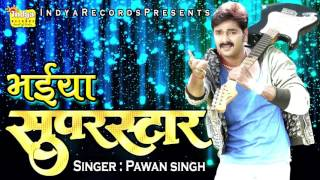 Jaunpur Se Delhi -  New Bhojpuri Songs 2016 - Pawan Singh - BhojpuriHits
