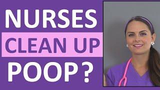 Do Nurses Clean Poop?   Nursing Student Question   Nurse Vlog
