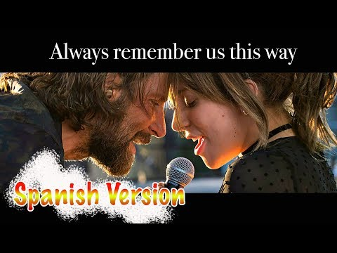 Always Remember Us This Way A Star Is Born Soundtrack