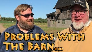 Problems With the Barn