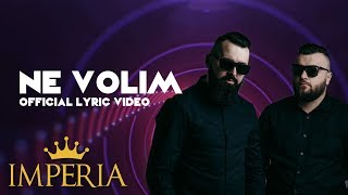 Buba Corelli x Jala Brat x Elena - Ne Volim (Official Lyric Video)