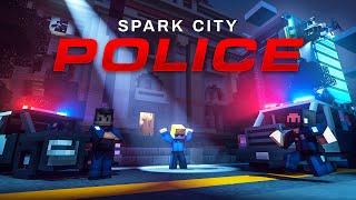 Spark City Police (Official Trailer)