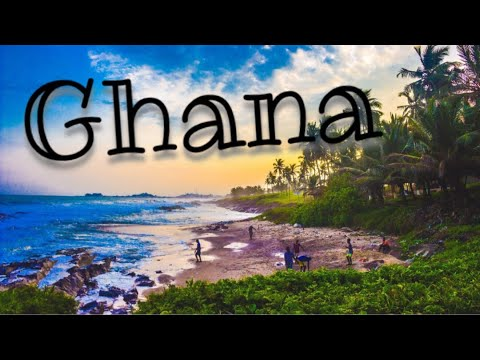 GHANA Travel video 2018