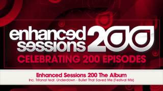 Enhanced Sessions 200 - The Album [Inc. 40 Tracks - Out Now]