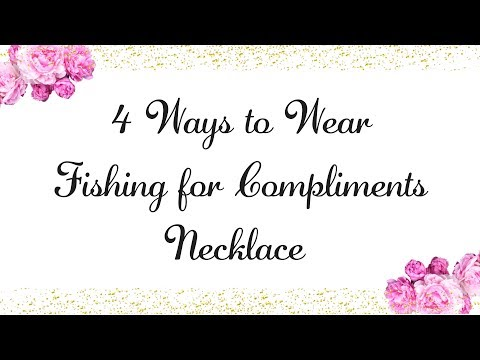 Four Different Ways to Wear the Fishing for Compliments Necklace