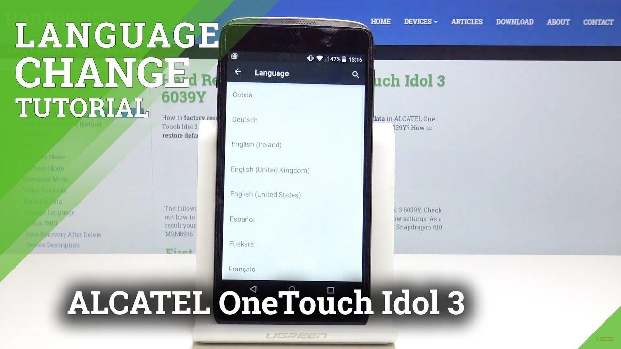 How to Change Language on Alcatel OneTouch Idol 3 - Language Settings