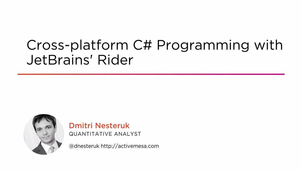 Course Preview: Cross-platform C# Programming with JetBrains' Rider