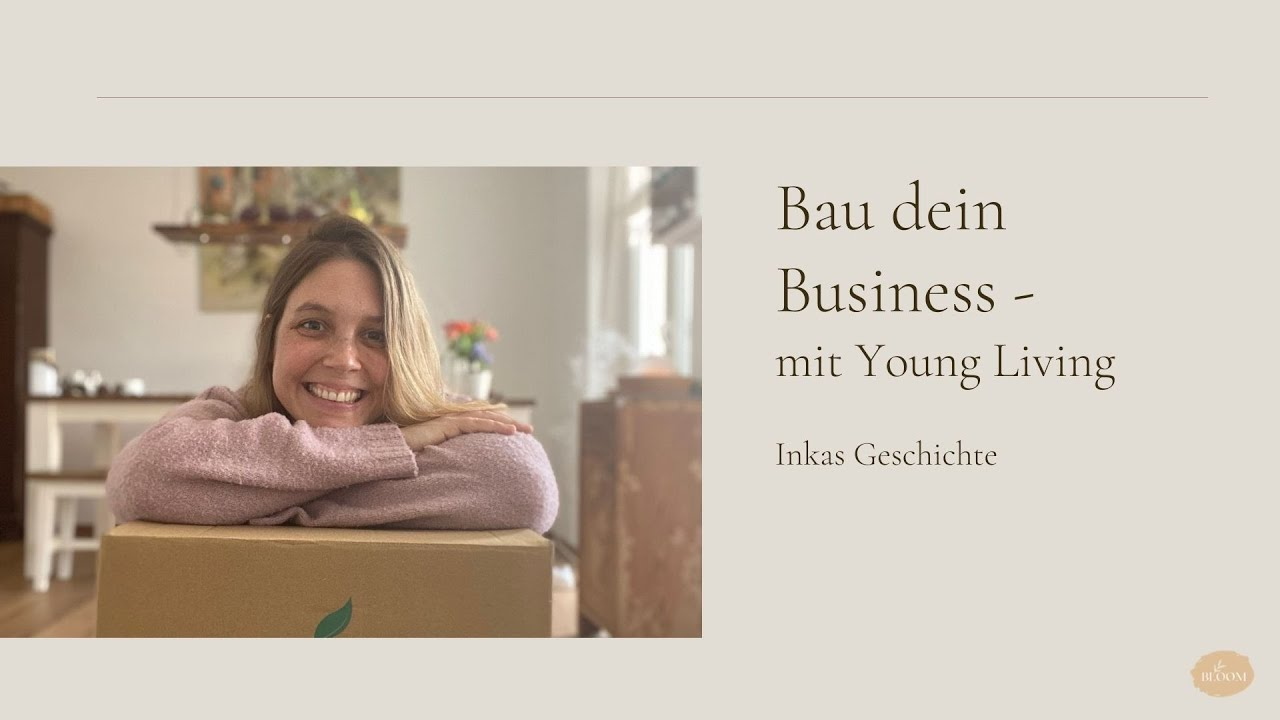 Bau dein Business - mit Young Living