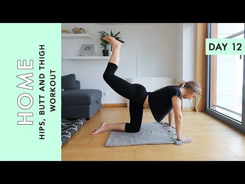 Day 12: Hips, Butt and Thigh Workout (Home Workout Challenge)