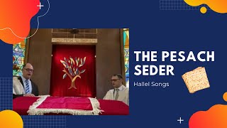 The Seder Songs Hallel | Passover Songs Hallel