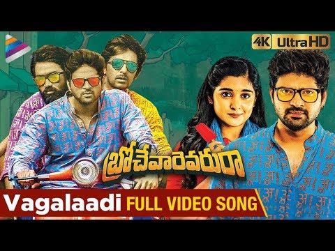 Vagalaadi Full Video Song 4K | Brochevarevarura Movie Songs | Sree Vishnu | Nivetha Thomas | Rahul