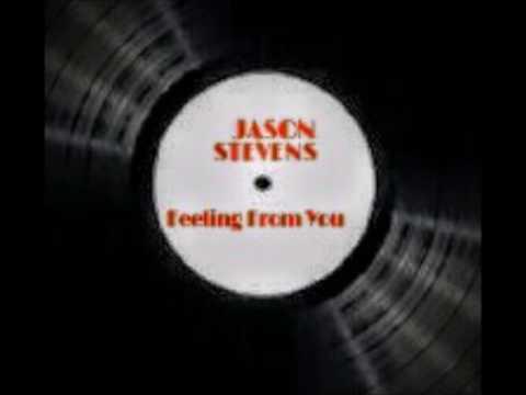 Feeling From You By Jason Stevens