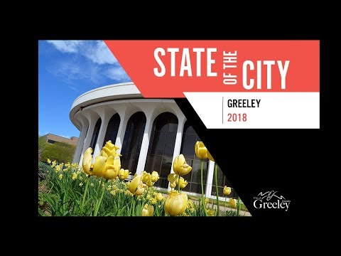 State of the City - Greeley, CO - April 17, 2018