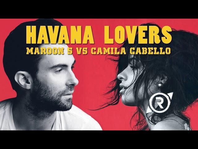 Havana Lovers - Maroon 5 / Camila Cabello / SZA / Slushii