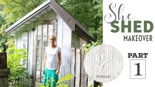 Shed Makeover Part One, She Shed Renovation