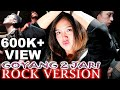 Goyang Dua Jari Cover Rock Version