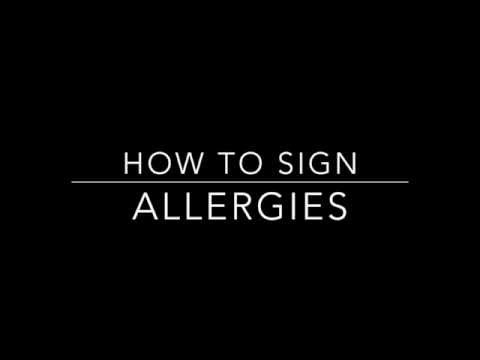 Learn How to Sign the Word Allergies
