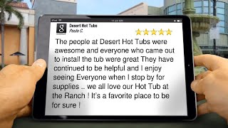 Desert Hot Tubs Review Montana Apartments, AZ 85042 (602) 863-3305