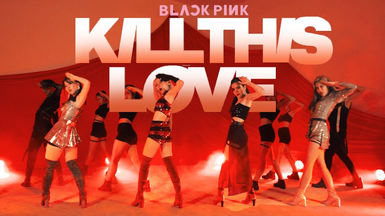 BLACKPINK(블랙핑크) - 'Kill This Love' Dance Cover By B-Wild Official From Vietnam
