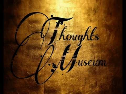 THOUGHTS MUSEUM - Revolution