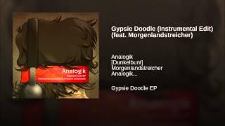 Gypsie Doodle (Instrumental Edit) (feat. Morgenlandstreicher)