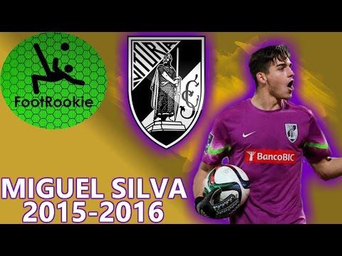 Miguel Silva • 2015-2016 • Vit. Guimarães • Goalkeeper