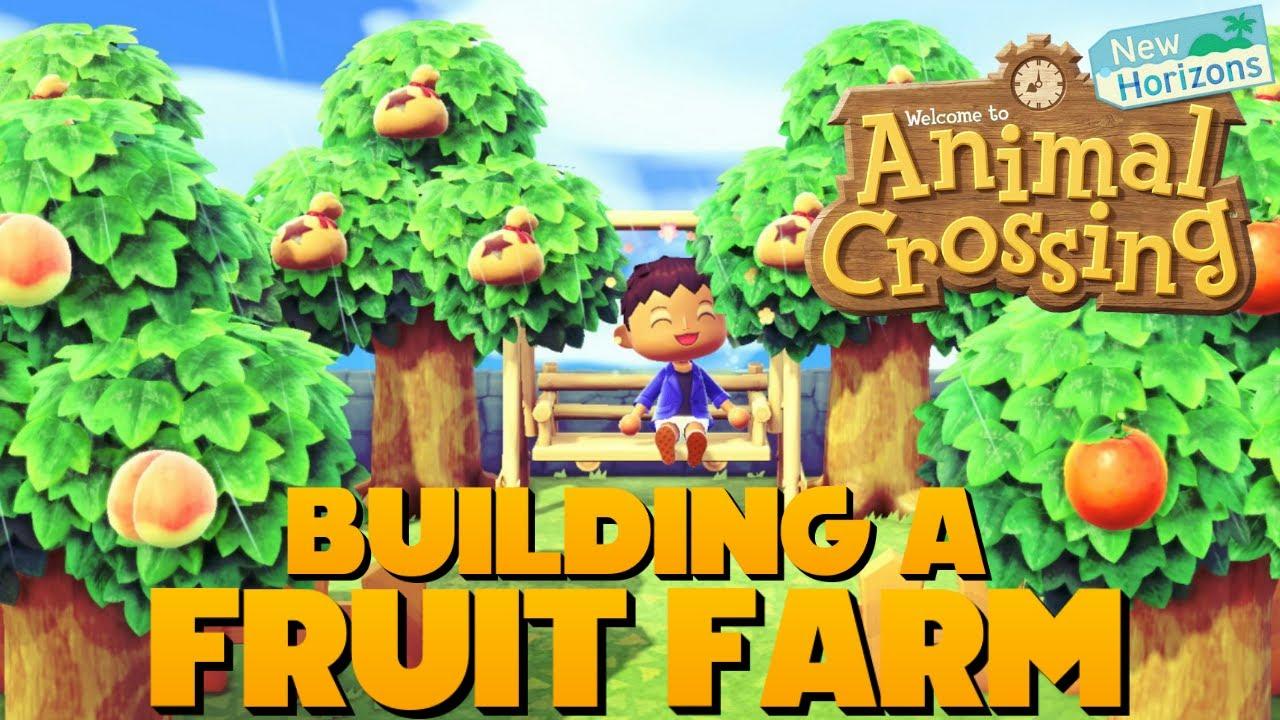 Animal Crossing New Horizons Building A Fruit Farm Youtube