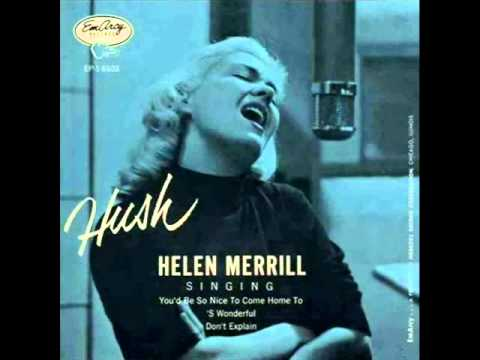 Helen Merrill with Quincy Jones Septet - You'd Be So Nice to Come Home To