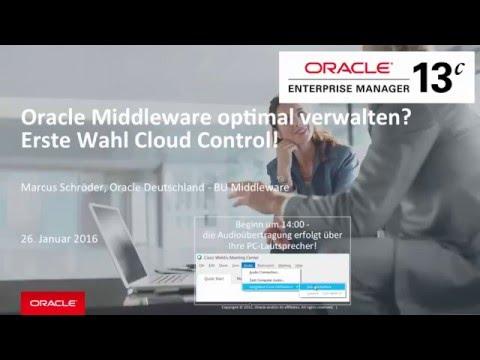 Oracle Middleware optimal verwalten? Erste Wahl Cloud Control!