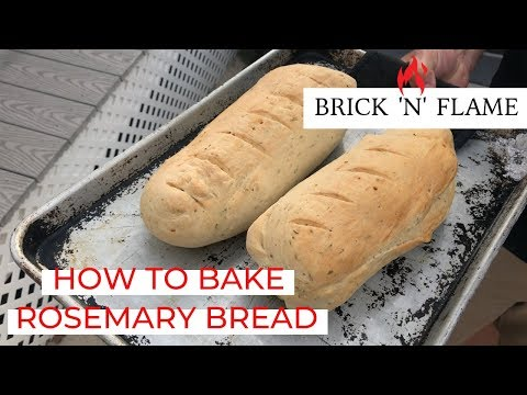 How to Bake Rosemary Bread   Brick 'N' Flame Wood Fired Oven
