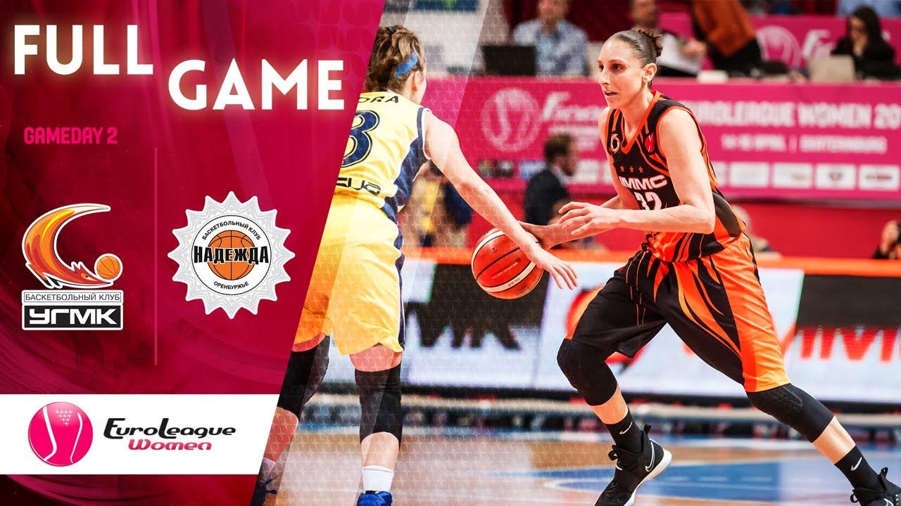 UMMC Ekaterinburg v Nadezhda - Full Game - EuroLeague Women 2019