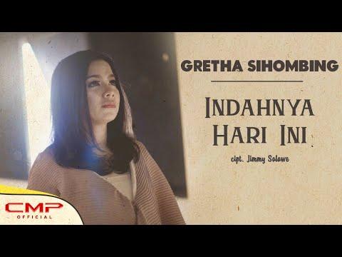 Gretha Sihombing - Indahnya Hari ini