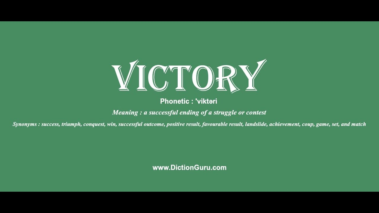 victory: Pronounce victory with Meaning, Phonetic, Synonyms and Sentence  Examples