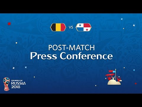 FIFA World Cup™ 2018: Belgium - Panama: Post-Match Press Conference
