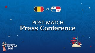 fifa world cup 2018 belgium - panama post-match press conference