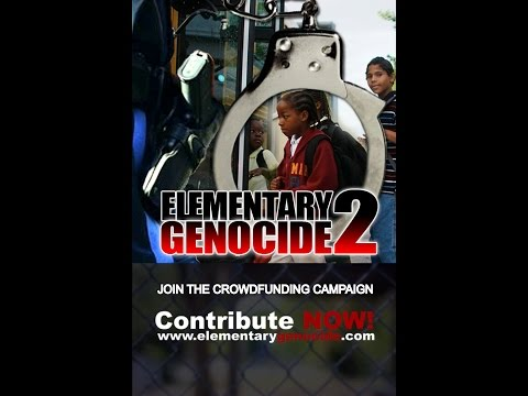 Elementary Genocide: School to Prison Pipeline 2015-05-04