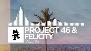 Watch Project 46 Falling feat Felicity video