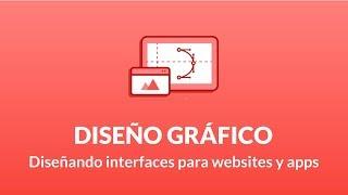 Diseño Gráfico: Diseñando Interfaces para Websites y Apps