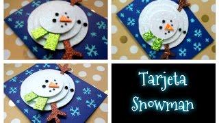DIY //Haz tu propia tarjeta navideña de muñeco de nieve