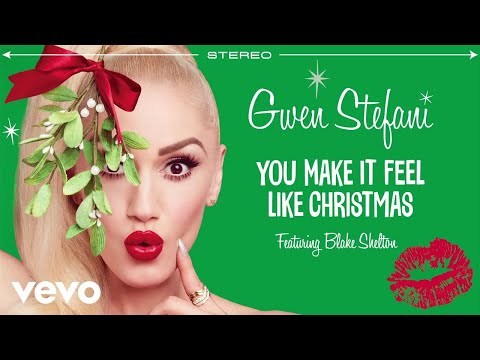 Gwen Stefani - You Make It Feel Like Christmas (Audio) ft. Blake Shelton Mp3