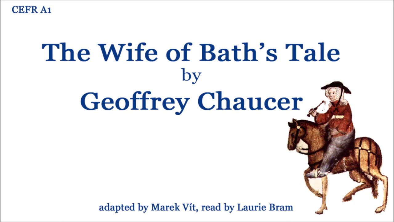 The wife of bath in the canterbury tales