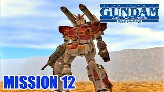 [12] 機動戦士ガンダム戦記 ─Lost War Chronicles─ E.F.S.F. SIDE「MISSION 12:敵新型兵器捕獲・破壊任務 (ジオン射爆場)」