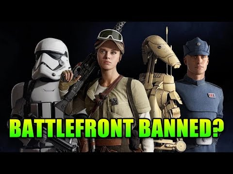 Will Star Wars Battlefront 2 Be Banned?