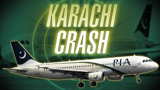 Karachi Crash • Pakistan International Airlines Flight 8303 [with ATC audio]