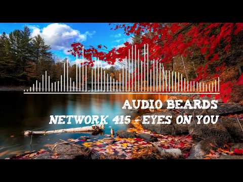 Network 415 - Eyes On You [No Copyright Music]